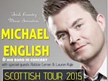 MICHAEL ENGLISH SCOTTISH TOUR OCTOBER 2015
