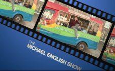 THE MICHAEL ENGLISH SHOW