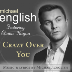 CRAZY OVER YOU (featuring Cliona Hagan)