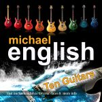 Michael english Front cover TEN GUITARS