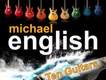 """TEN GUITARS"" – THE NEW SINGLE FROM MICHAEL ENGLISH"