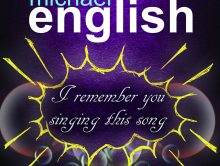 """""""I REMEMBER YOU SINGING THIS SONG"""" – NEW SINGLE FROM MICHAEL ENGLISH"""