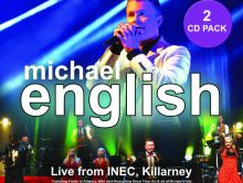 NEW CD – MICHAEL ENGLISH – LIVE FROM INEC, KILLARNEY