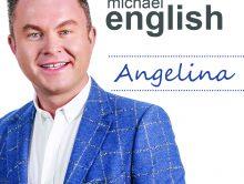 ANGELINA – NEW SINGLE FROM MICHAEL ENGLISH