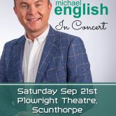 ENGLAND TOUR – CONCERT – PLOWRIGHT THEATRE, SCUNTHORPE