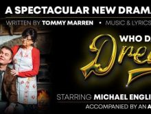 WHO DARES TO DREAM – THE MUSICAL