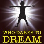 WHO DARES TO DREAM GRAPHIC 5