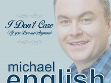 NEW SINGLE  – I DON'T CARE (IF YOU LOVE ME ANYMORE)