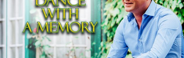 NEW SINGLE  – DANCE WITH A MEMORY