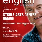 CONCERT – STRULE ARTS CENTRE,OMAGH, CO. TYRONE